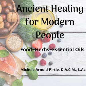 Ancient Healing for Modern People (1)